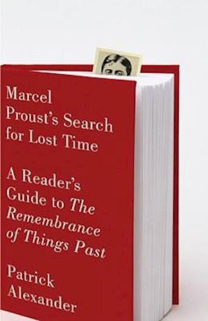 Marcel Proust's Search for Lost Time af Patrick Alexander