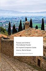 Tuscany and Umbria (The Collected Traveler)