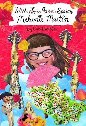 With Love from Spain, Melanie Martin af Carol Weston