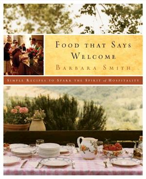 Food That Says Welcome af Barbara Smith