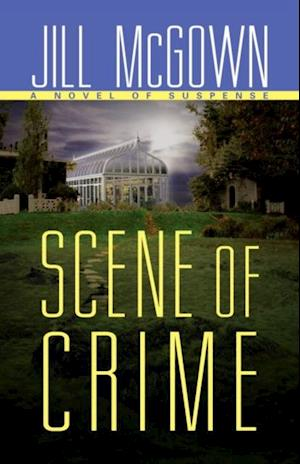 Scene of Crime af Jill McGown