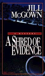 Shred of Evidence af Jill McGown