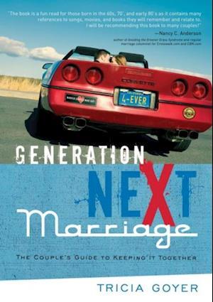 Generation NeXt Marriage af Tricia Goyer