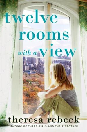 Twelve Rooms with a View af Theresa Rebeck