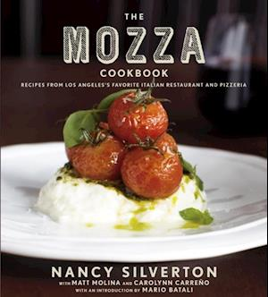 Mozza Cookbook af Nancy Silverton