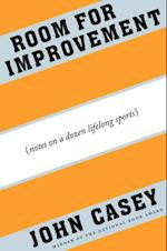 Room for Improvement af John Casey