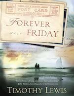 Forever Friday af Timothy Lewis