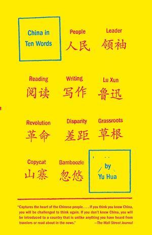 China in Ten Words af Yu Hua