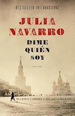 Dime quien soy / Tell Me Who I Am af Julia Navarro
