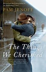 The Things We Cherished af Pam Jenoff