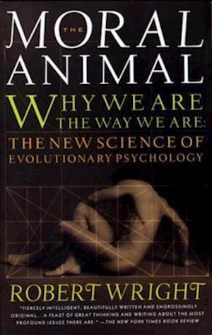 Moral Animal af Robert Wright