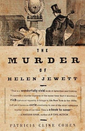 Murder of Helen Jewett af Patricia Cline Cohen