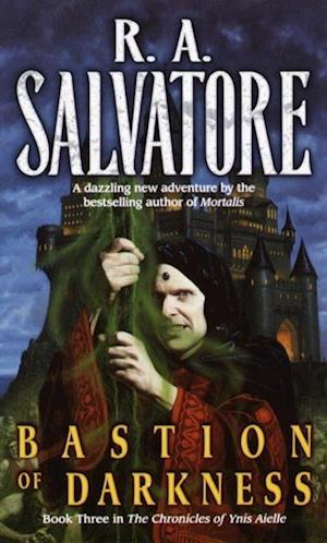 Bastion of Darkness af R.A. Salvatore