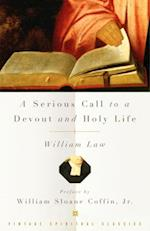Serious Call to a Devout and Holy Life af William Law