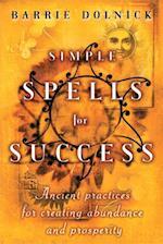 Simple Spells for Success af Barrie Dolnick