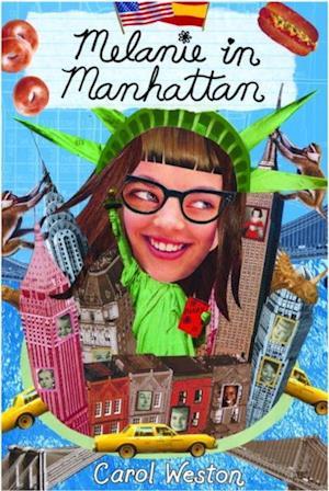 Melanie in Manhattan af Carol Weston