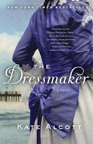 The Dressmaker af Kate Alcott