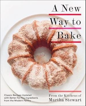Bog, paperback A New Way to Bake af Martha Stewart Living