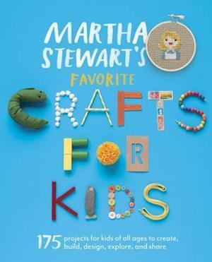 Martha Stewart's Favorite Crafts for Kids af Martha Stewart Living