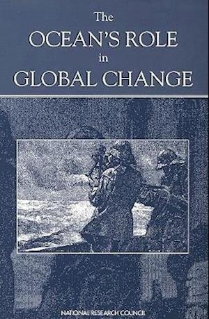 The Ocean's Role in Global Change af Ocean Studies Board