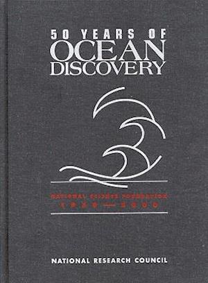 50 Years of Ocean Discovery af Ocean Studies Board