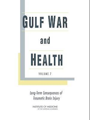 Gulf War and Health af Institute of Medicine, Board on Population Health and Public He, Committee on Gulf War and Health Brain I