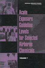 Acute Exposure Guideline Levels for Selected Airborne Chemicals af Committee on Acute Exposure Guideline Levels