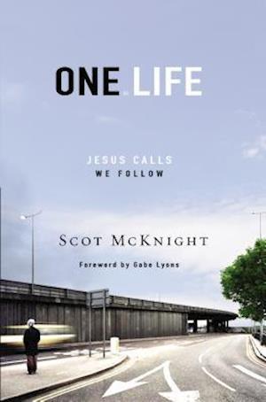 One Life af Scot Mcknight