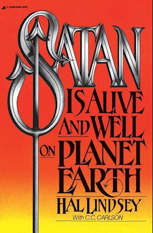 Satan Is Alive and Well on Planet Earth af Hal Lindsey