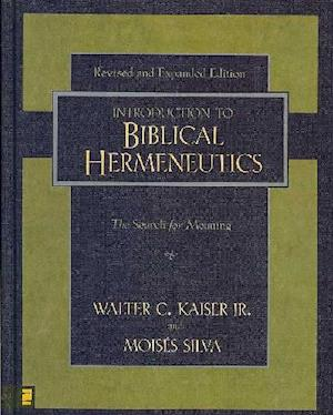 Introduction to Biblical Hermeneutics af Moises Silva, Walter C Kaiser