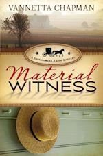 Material Witness af Vannetta Chapman