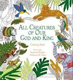 All Creatures of Our God and King (Coloring Faith)