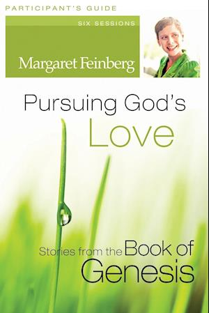 Pursuing God's Love af Margaret Feinberg