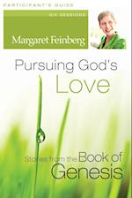 Pursuing God's Love af Margaret Feinberg