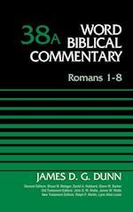 Romans 1-8 af James D. G. Dunn
