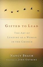 Gifted to Lead af Nancy Beach