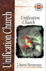 Unification Church (Zondervan Guide to Cults and Religious Movements)