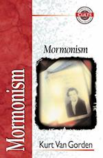 Mormonism (Zondervan Guide to Cults and Religious Movements)