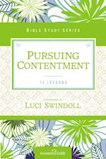 Pursuing Contentment (Women of Faith Study Guide Series)