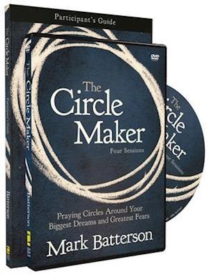 The Circle Maker af Mark Batterson