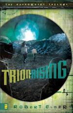 Trion Rising (Shadowside Trilogy, nr. 1)