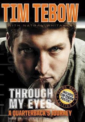 Through My Eyes af Nathan Whitaker, Tim Tebow