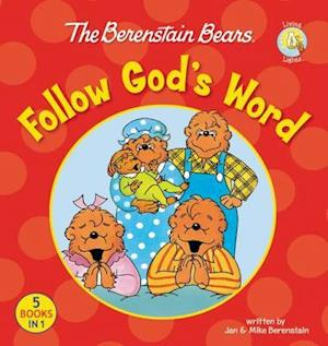 The Berenstain Bears Follow God's Word af Mike Berenstain, Jan Berenstain
