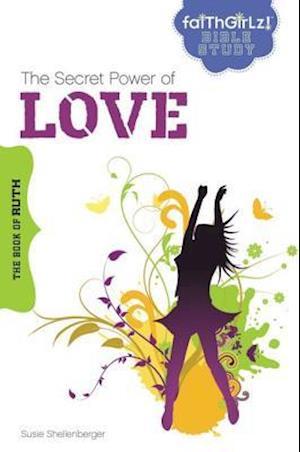 The Secret Power of Love af Susie Shellenberger