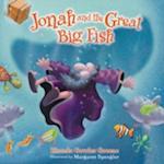 Jonah and the Great Big Fish af Rhonda Gowler Greene