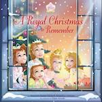 A Royal Christmas to Remember (Princess Parables)