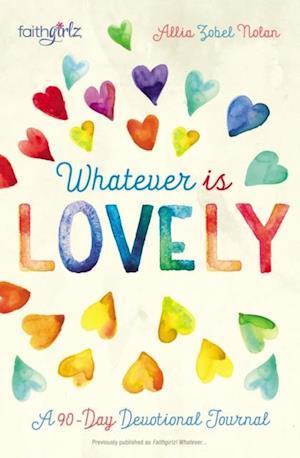 Whatever is Lovely af Allia Zobel Nolan