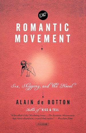 The Romantic Movement af Alain De Botton
