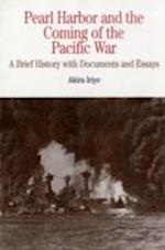 Pearl Harbor and the Coming of the Pacific War af Akira Iriye