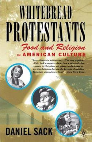 Whitebread Protestants af Daniel Sack
